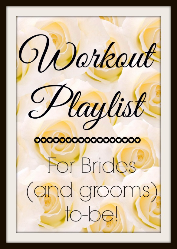 bridal workout playlist