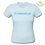 FitBottomedGirlsTshirt