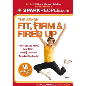 The Spark: Fit, Firm & Fired Up in 10 Minutes a Day