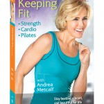 Keeping Fit, Andrea Metcalf, strength workout, cardio workout, Pilates workout