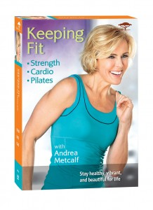 Keeping Fit, Andrea Metcalf, strength workout, cardio workout, Pilates workout