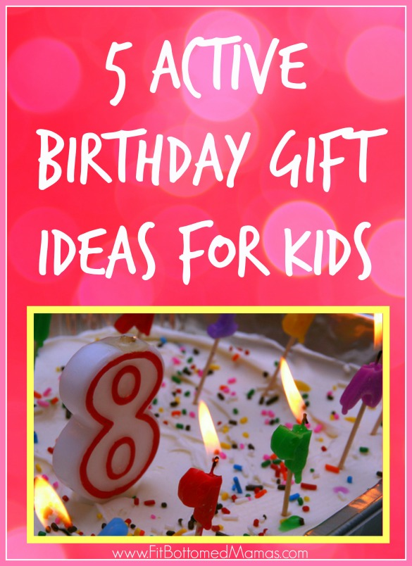 5 Active Birthday Gift Ideas For Kids