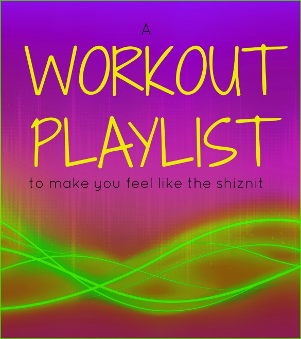 workoutplaylistshiznit.jpg
