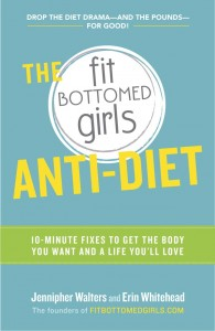 Our Most Exciting Post EVER: Pre-Order The Fit Bottomed Girls Anti-Diet!