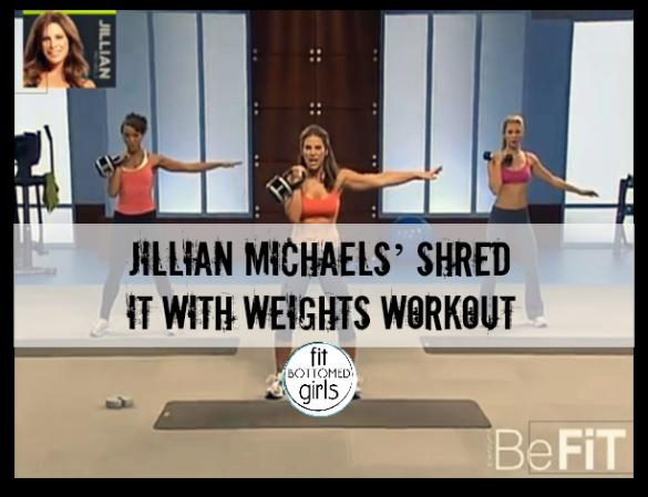 jillian-michaels-shred-it-585