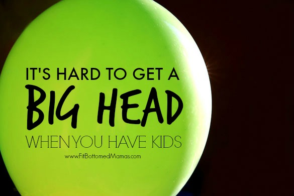 Head getting too big? Your kids will pop it back down to size! Credit: vanhookc, Flickr