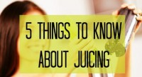 5 Things to Know Before Juicing