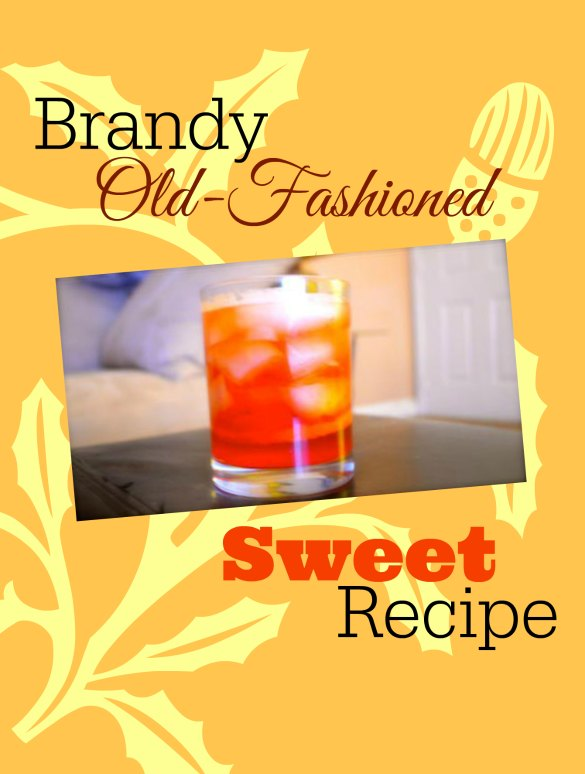 brandy-old-fashioned-sweet