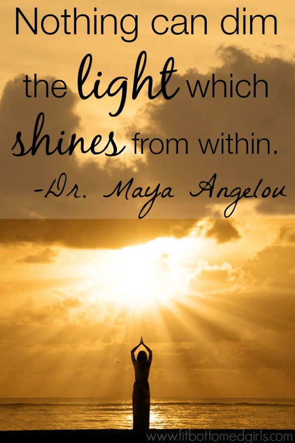 maya angelou shine quote