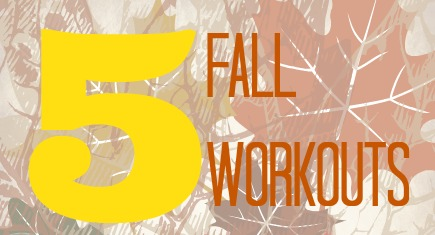 fall fitness workouts