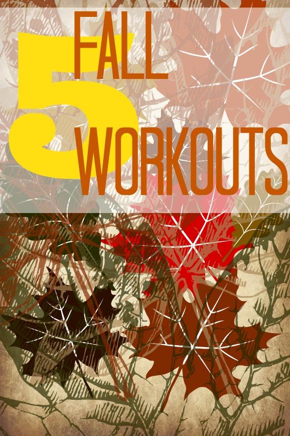 fall fitness workouts
