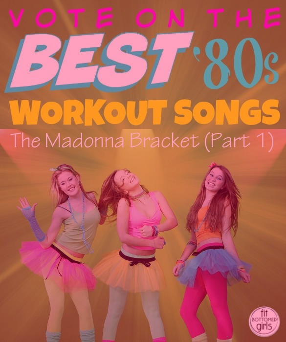 Best Workout Songs of the 1980s: Madonna Bracket, Round 1