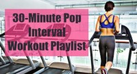 30-Minute Pop Interval Workout Playlist