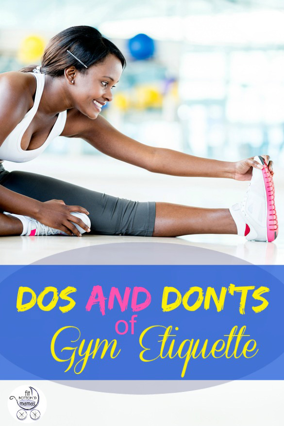 Gym etiquette 10 dos and don ts