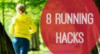 8 Running Hacks
