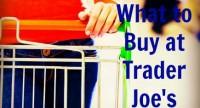 39 Items to Buy at Trader Joe's