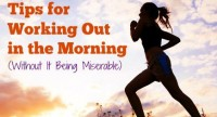 9 Tips for Working Out in the Morning (Without It Being Miserable)