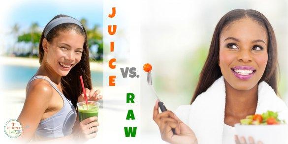 juice vs. raw