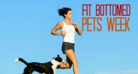 Dog-Gone Fun: Fit Bottomed Pets Week Is the Cat's Meow!