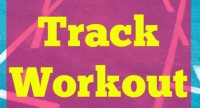 Workout I Did: Hit the Track