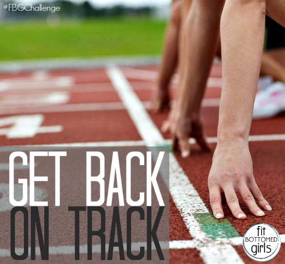 getting back on track It's never too late to get back on track with your fitness routine here are five smart  ways to jump back into working out after a break.