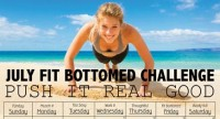 Push It Real Good With the July Fit Bottomed Challenge