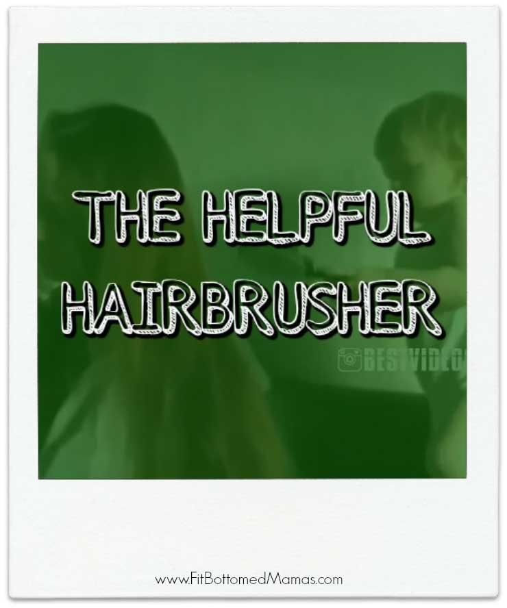 helpful-hairbrusher