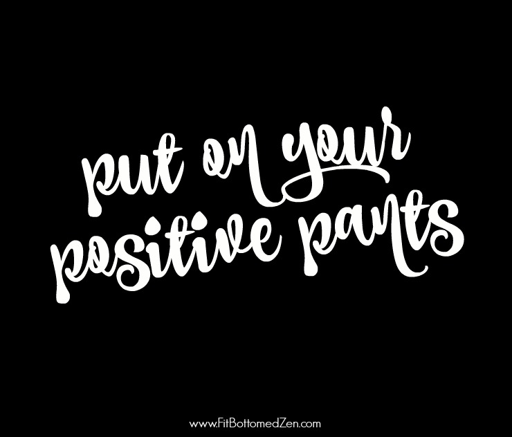 positive-pants-quote