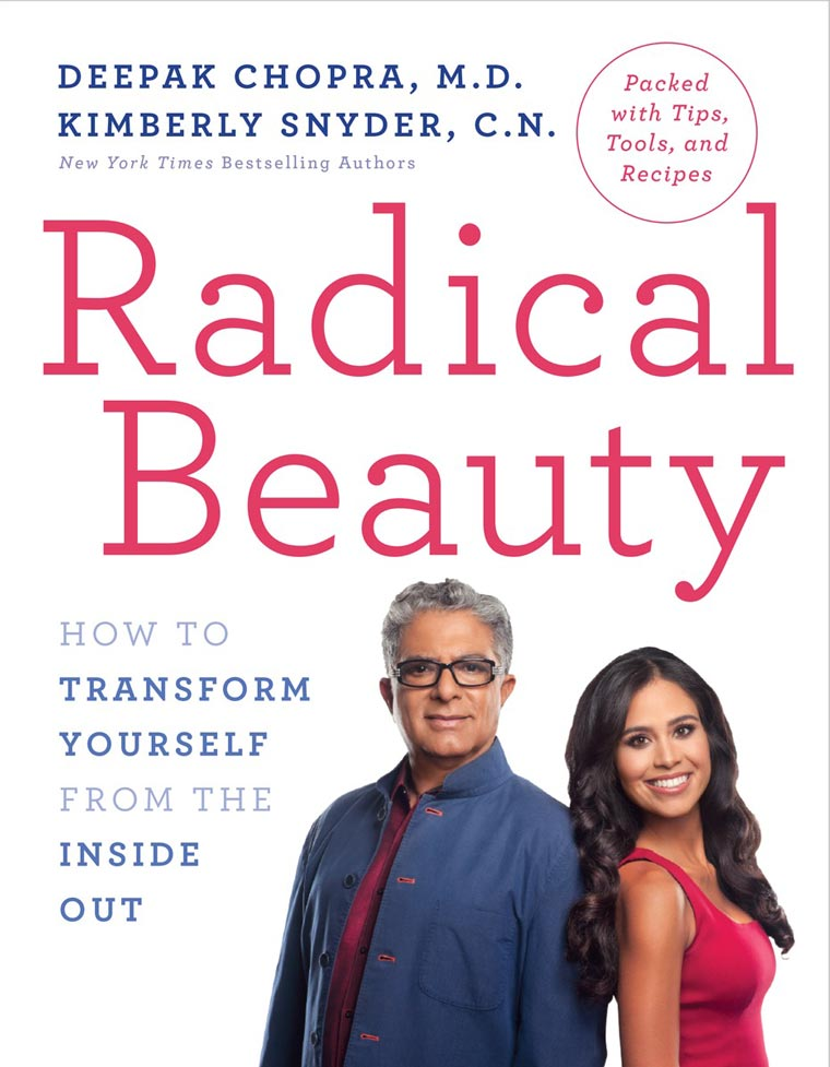 radical-beauty-by-deepak-chopra-and-kimberly-snyder
