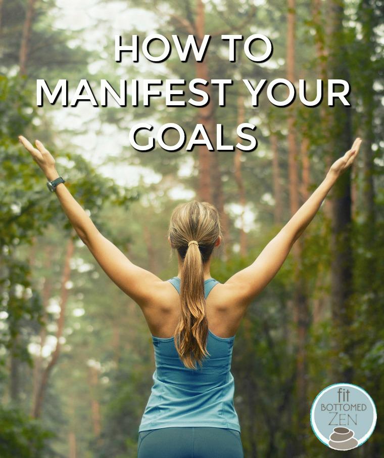 manifest goals