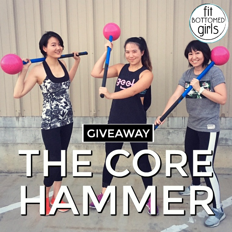 Tuesday Giveaway: The Core Hammer - Fit Bottomed Girls