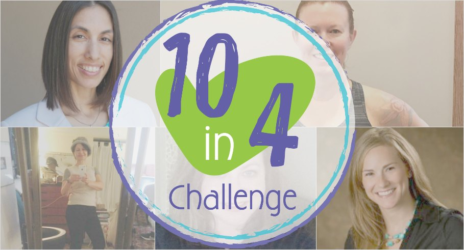 10 in 4 challenge