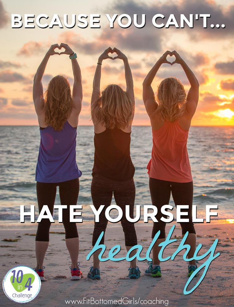 hate-yourself-healthy-760