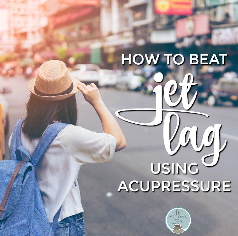 avoid jet lag with acupressure