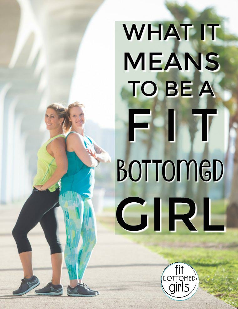 What It Means (and What It Doesn't) to Be a Fit Bottomed Girl