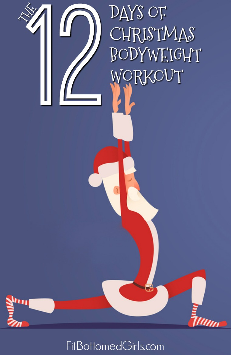 12 Days of Christmas Bodyweight Workout