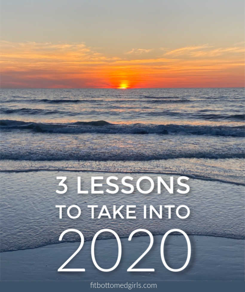 3 Lessons I'm Taking Into 2020
